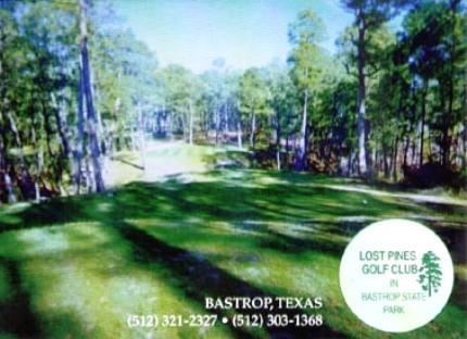 Lost Pines Golf Course, CLOSED 2015