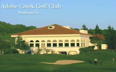 Adobe Creek Golf Course,Petaluma, California,  - Golf Course Photo