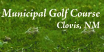 Clovis Municipal Golf Course -Regulation,Clovis, New Mexico,  - Golf Course Photo