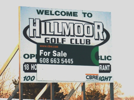 Hillmoor Country Club, CLOSED 2007